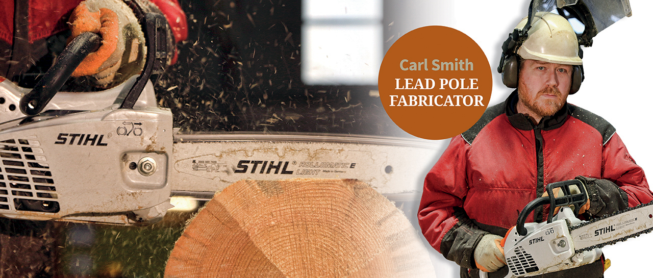 Carl Smith - Lead Pole Fabricator